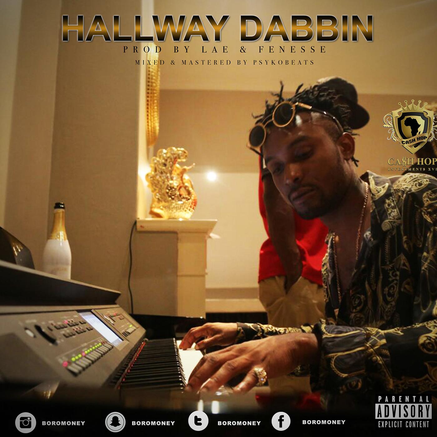 VIDEO: BoroMoney – Hallway Dabbing (Dir Cash Hop)
