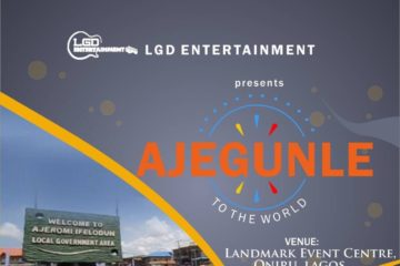Maiden Edition Of Ajegunle To The World To Hold On September 10th 2017 At Landmark Centre Lagos