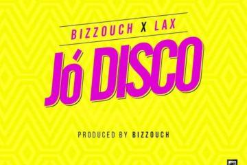 Bizzouch x L.A.X – JÓ DISCO