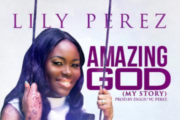 Lily Perez – Amazing God