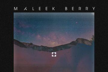 Maleek Berry – Been Calling