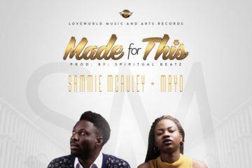 Mayo & Sammie McAuley – Made For This