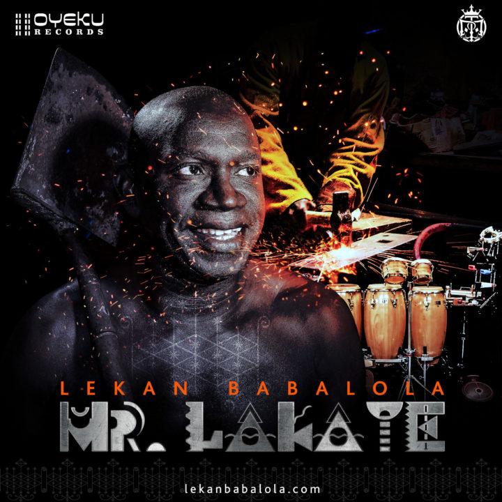 Lekan Babalola - Mr. Lakaye