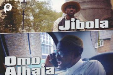 VIDEO: Jibola – Omo Alhaja