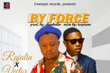 Rajalin Ft. Vector – By Force