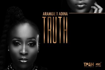 Aramide x Adina – Truth