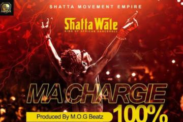 Shatta Wale – Ma Chargie 100% | Dancehall Girl | Real Monster | Bleed N Run