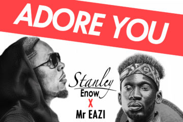 Stanley Enow Ft. Mr Eazi – Adore You | Video (B.T.S)