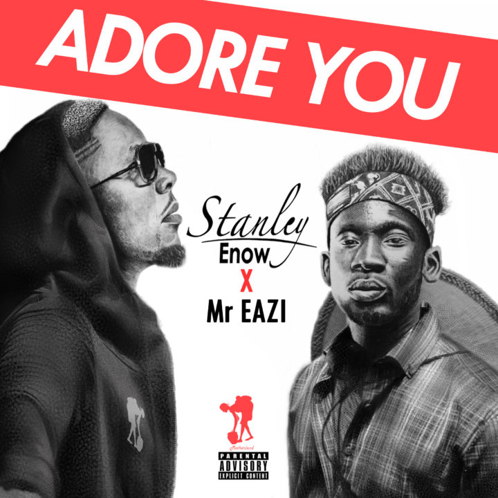 Stanley Enow Ft. Mr Eazi - Adore You | Video (B.T.S)
