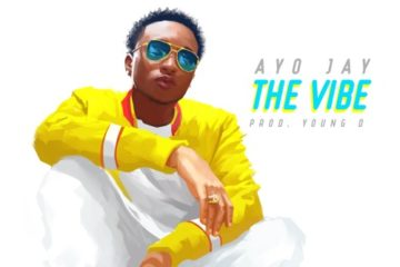 VIDEO: Ayo Jay – The Vibe (Trailer)