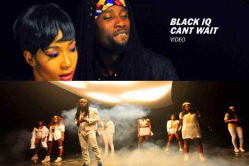 VIDEO: Black IQ – Can't Wait