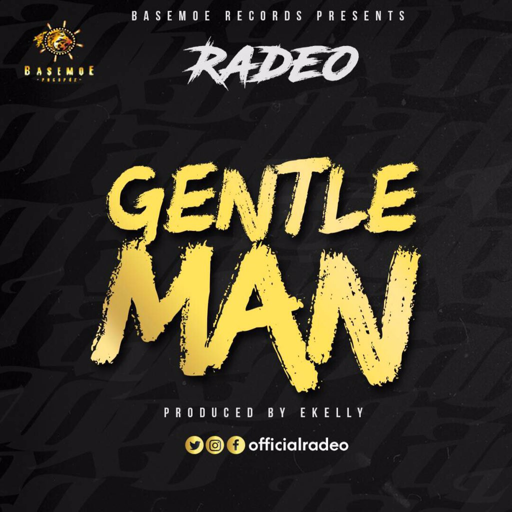 Radeo – Gentleman (prod. E-Kelly)