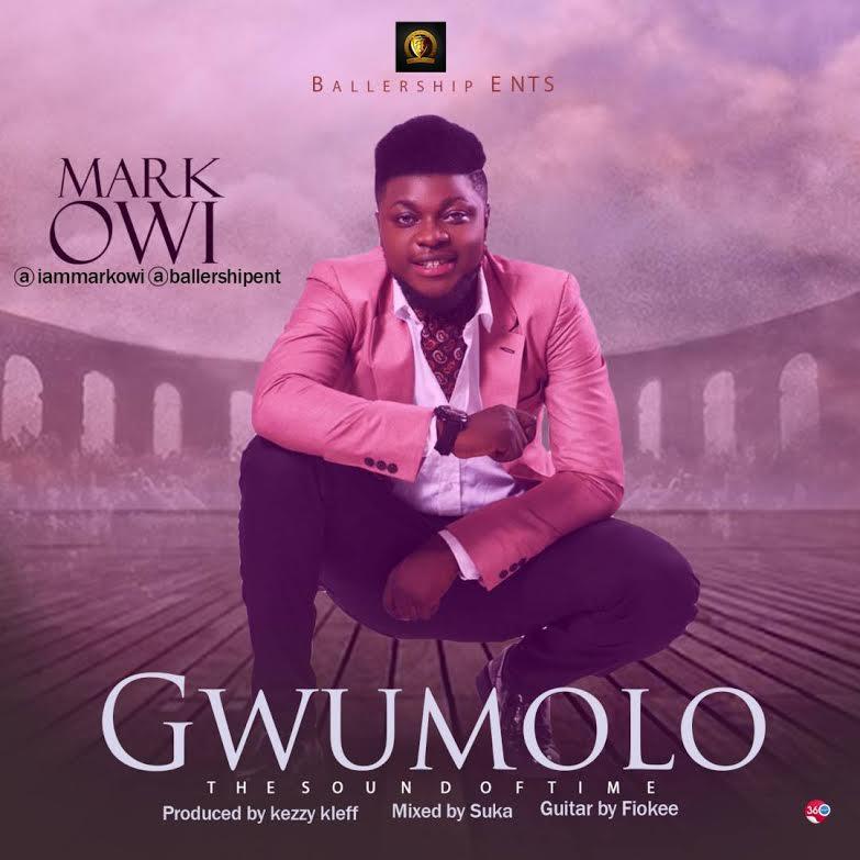 Mark Owi – Gwumolo (prod. Kezyklef)