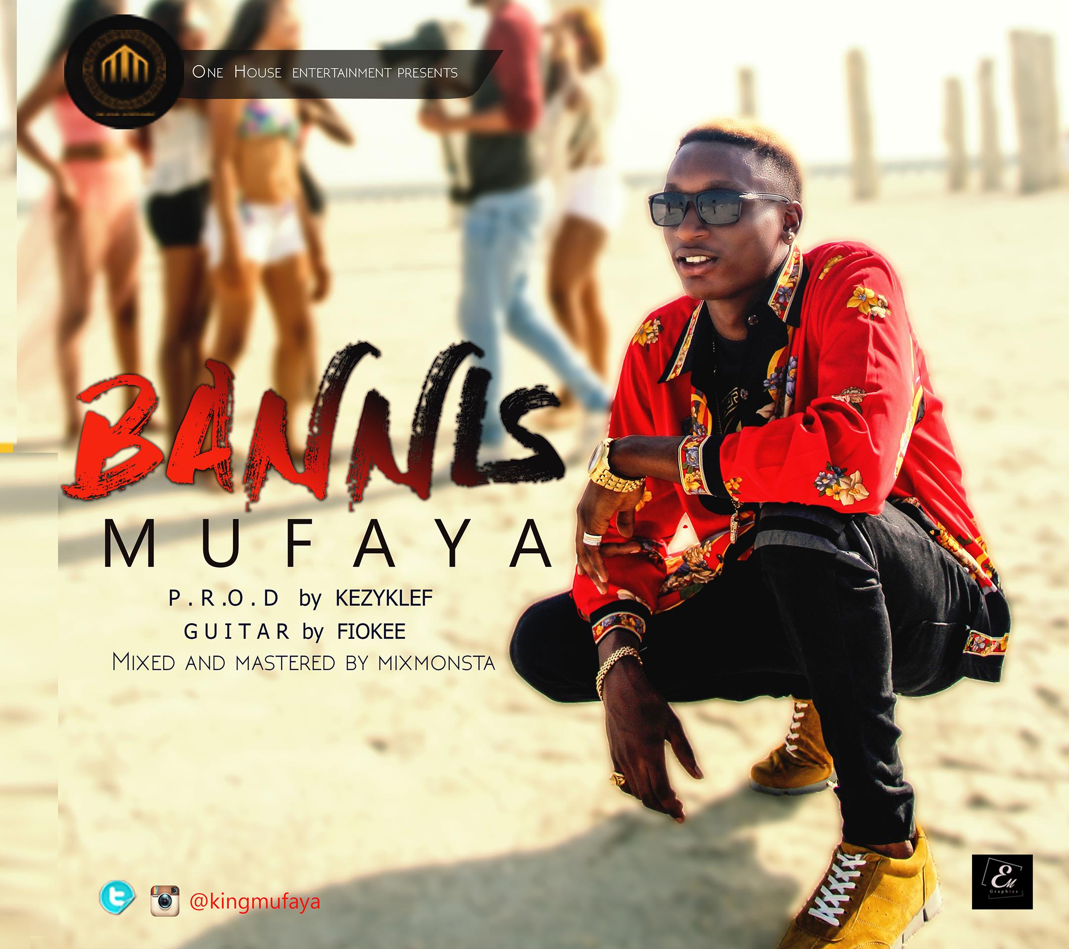 Mufaya – Bannis (Prod. KezyKlef)
