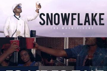 VIDEO: Snowflakes – Toast To That