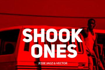 Jesse Jagz x Vector – Shook Ones (Freestyle)