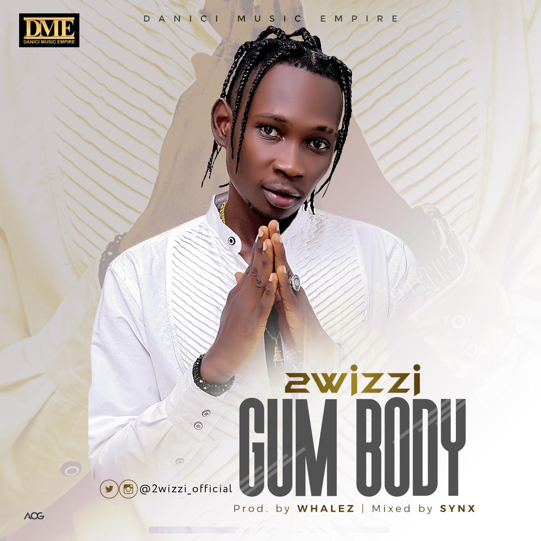 2wizzi – Gum Body