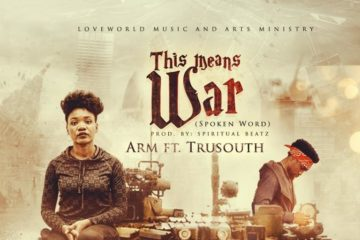 ARM Ft. TruSouth – This Means War
