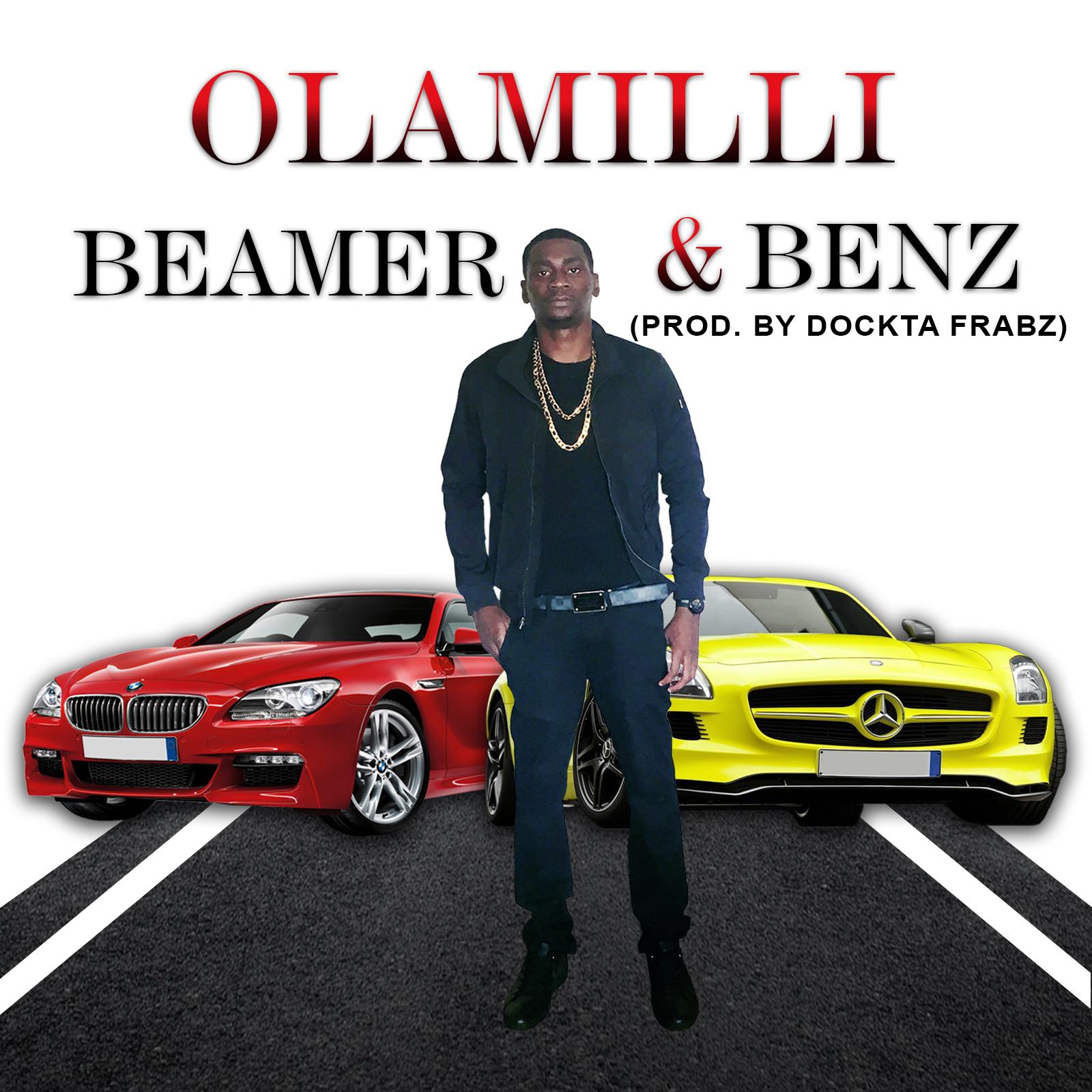 Olamilli – Beamer & Benz (Prod. Dr Frabz)