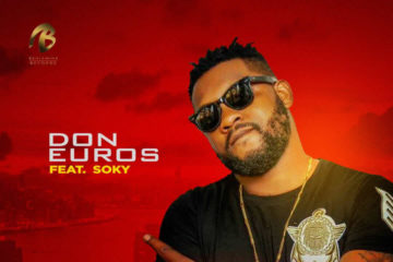 VIDEO: Don Euros Ft. Soky – Mi Maria