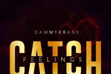 Dammy Krane – Catch Feelings (prod. by Adey)