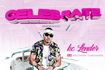 Kc Lender – Celebrate (Prod. K-Solo)
