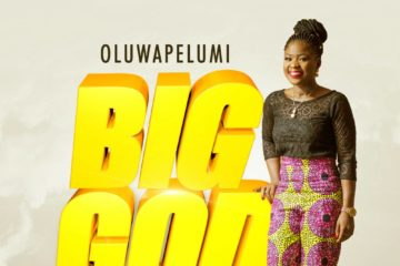 Oluwapelumi – Big God