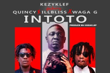 KezykLef – Intoto Ft. iLLBLiSS x Quincy x Waga G