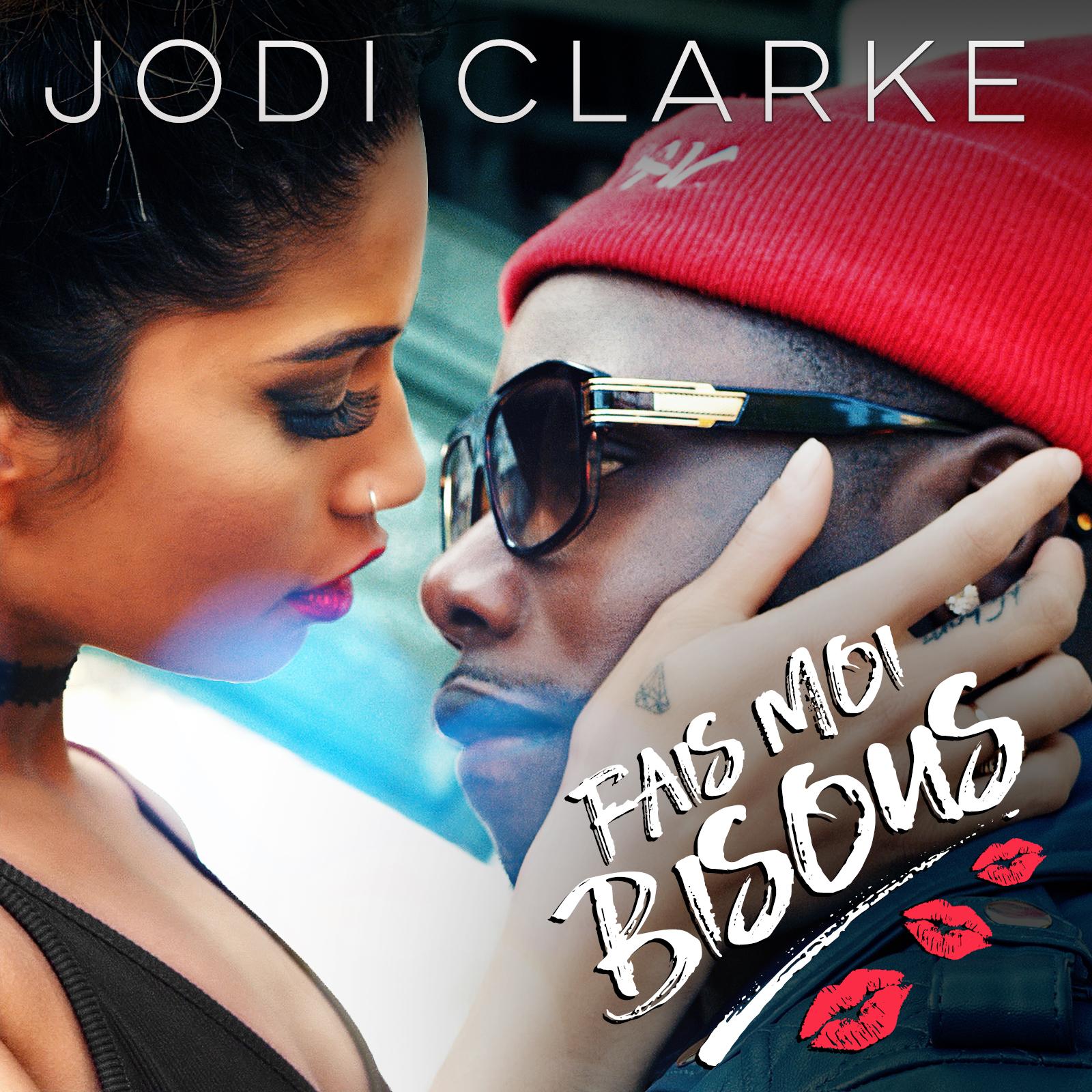 Jodi Clarke – Beautiful Something (Fais Moi Bisous)