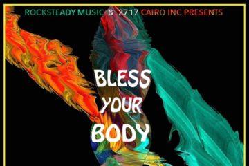 Selasi x Danagog – Bless Your Body