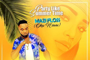 Mazi Floss – Party Like Summertime