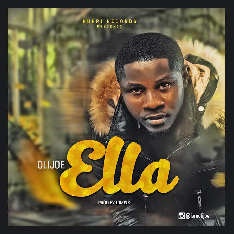 Olijoe – Ella (Prod. By Idmite)