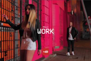 VIDEO: Milli – Work