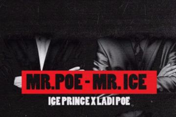 Ice Prince ft. Poe –  Mr Poe – Mr Ice