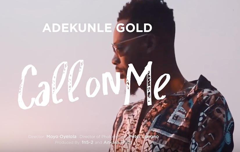 VIDEO Premiere: Adekunle Gold - Call on Me