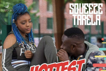 VIDEO: Squeeze Tarela – Hottest Thing