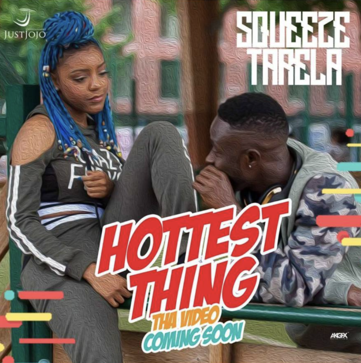 VIDEO: Squeeze Tarela - Hottest Thing