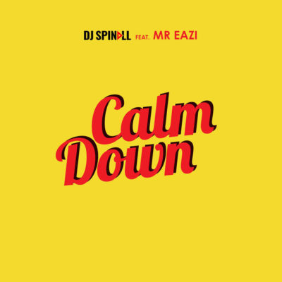DJ Spinall – Calm Down Ft. Mr Eazi