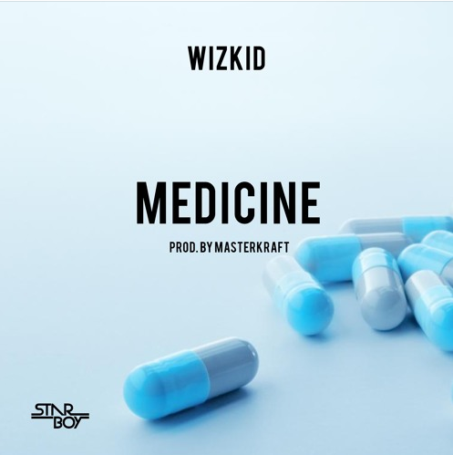 Download : Wizkid – Medicine (prod. Masterkraft) 3.5mb audio version