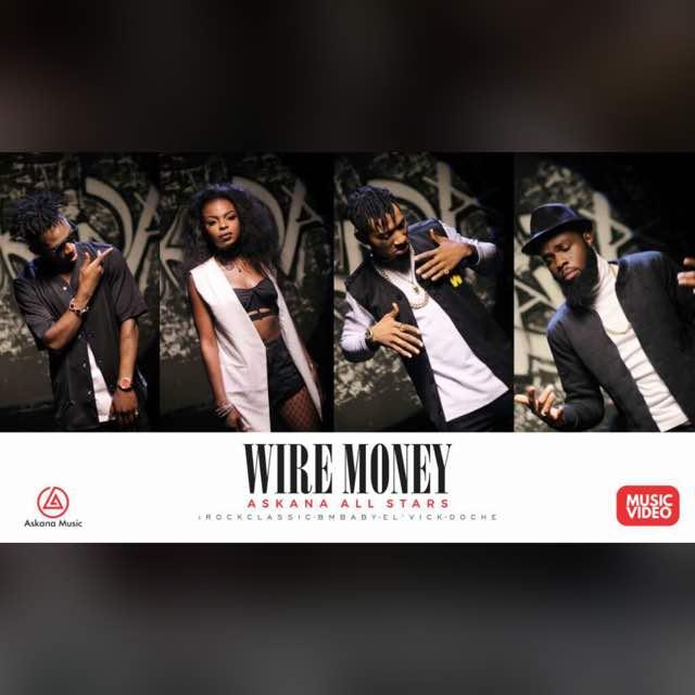 VIDEO: Askana All Stars – WIRE MONEY