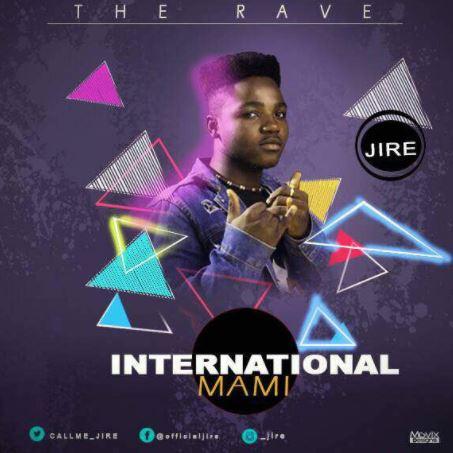 Jire – International Mami
