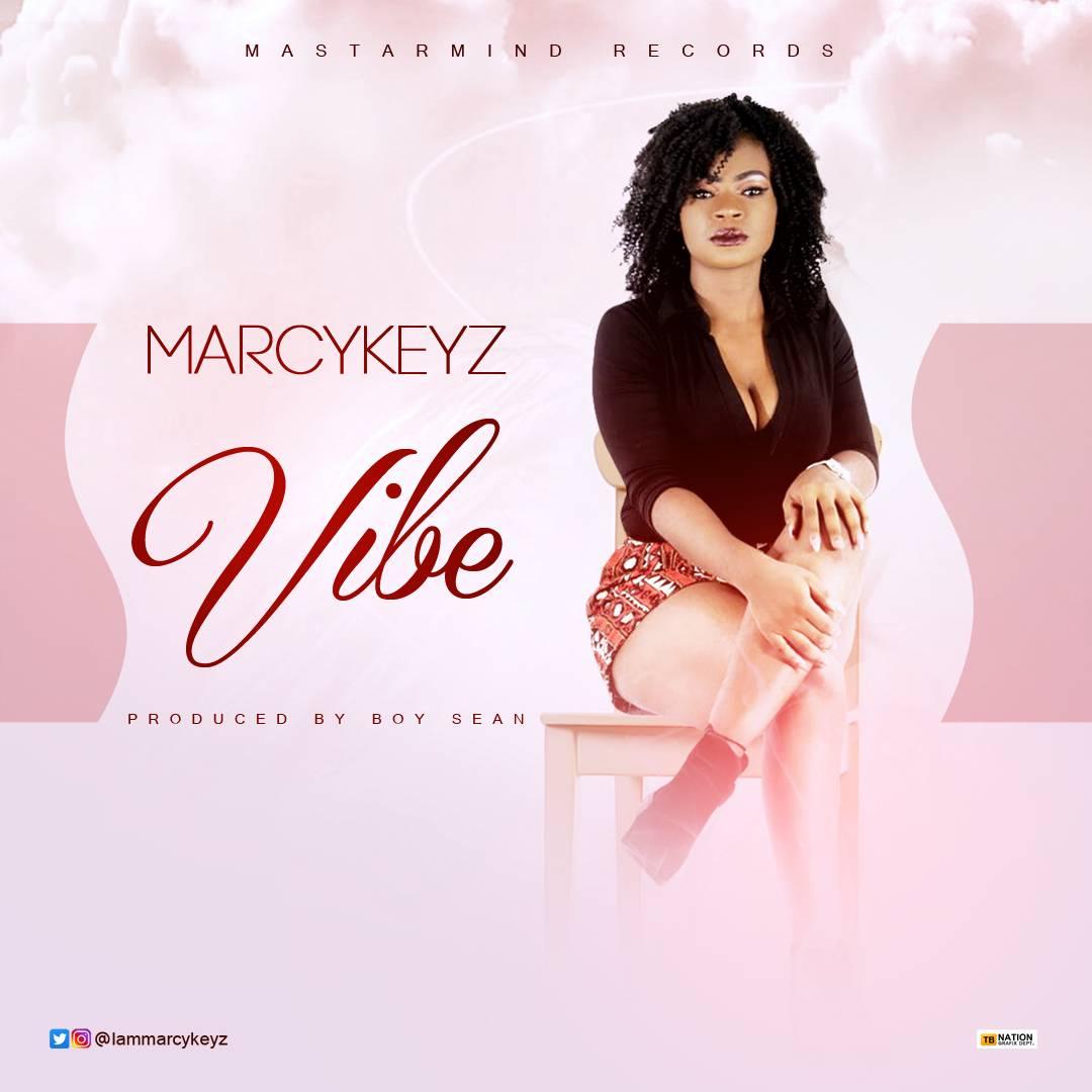 VIDEO: Marcykeyz – Vibe