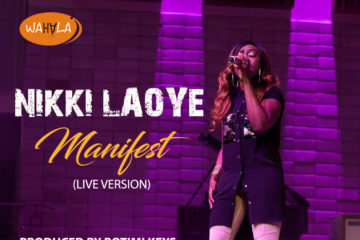 VIDEO: Nikki Laoye – Manifest (Live Version)