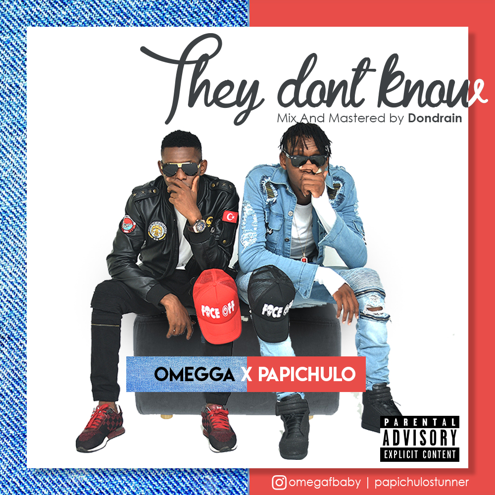 Omegga x Papichulo – They Don't Know