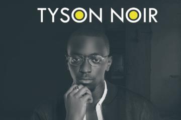 Tyson Noir – Yours