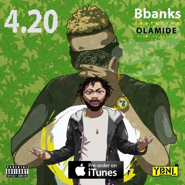 B Banks Ft. Olamide - 4.20 (prod. B Banks)