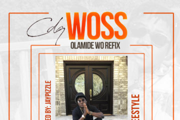 """CDQ – Woss (Olamide """"Wo"""" Refix)"""