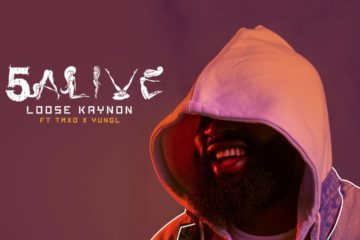 Loose Kaynon – 5Alive ft. TMXO & Yung L