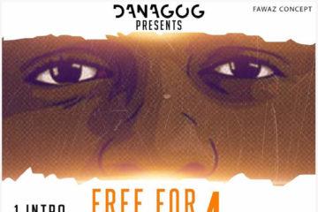 VIDEO: Danagog – BEBE | Free For Fanagog 4 (BEBE Mixtape)