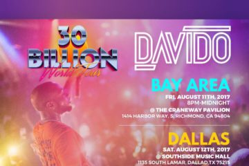 Davido #30BillionWorldTour Goes To The Bay Area and Dallas This Weekend | View Details